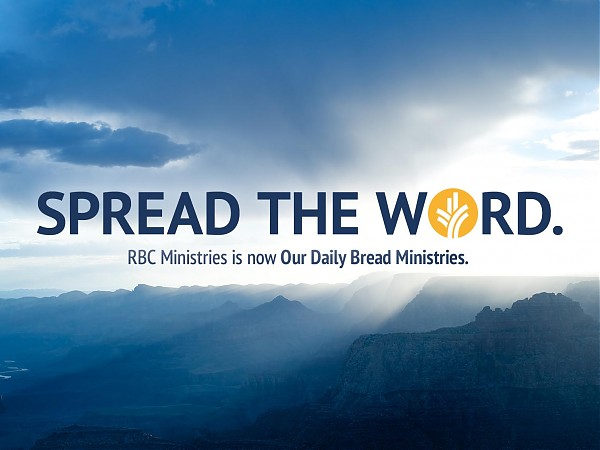 RBC Ministries is now Our Daily Bread Ministries